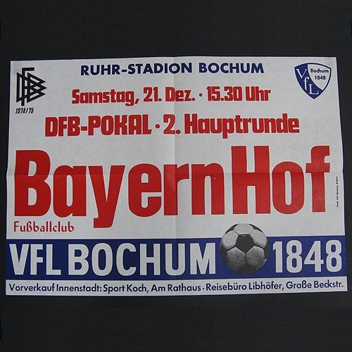 DFB-Pokal, 2. Hauptrunde 1974/75: Der FC Bayern Hof hatte in der 1. Runde den Karlsruher SC besiegt. Gegen den VfL Bochum erreichten die Gelbschwarzen auf der Grünen Au ein 2:2 nach Verlängerung. Die damaligen Regeln sahen für diesen Fall ein Wiederholungsspiel vor, das Bayern Hof in Bochum 0:5 verlor.